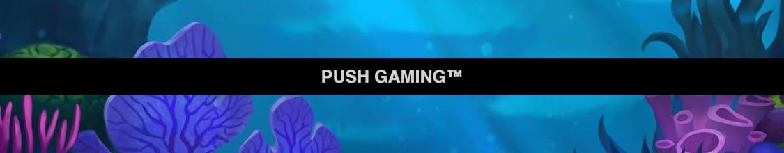 Push Gaming - speltillverkare som gör slots