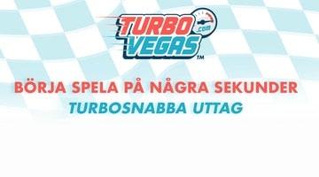 Turbo Vegas är veckans casino