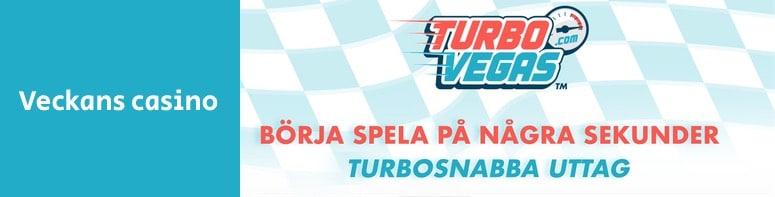 TurboVegas är veckans casino