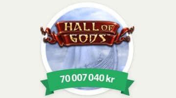 Jackpotten i Hall of Gods uppe i 70 miljoner kr