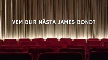 Bild med texten Vem blir nästa James Bond?